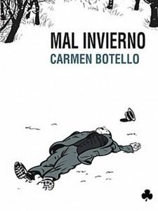 Mal Invierno, de Carmen Botello