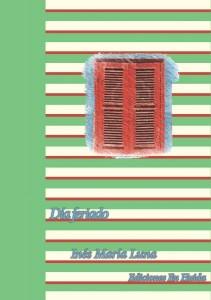 Día feriado, de Inés María Luna, Ediciones En huida, 2013. Volumen 22 de la Colección Poesía eres tú