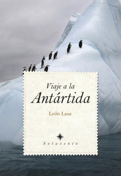 Viaje a la Antártida, de León Lasa
