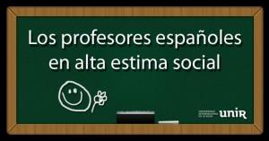 Los profesores españoles, en alta estima social