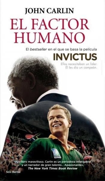El factor humano. Nelson Mandela y el partido que salvó a una nación, de John Carlin