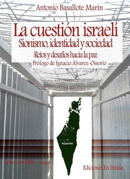La cuestión israelí, de Antonio Basallote Marín