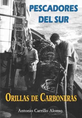 Pescadores del Sur. Orillas de Carboneras, de Antonio carrillo