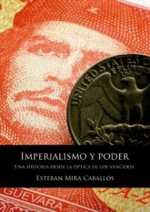 Imperialismo y poder, de Esteban Mira caballos