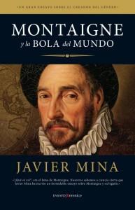 Montaigne y la bola del Mundo de Javier Mina