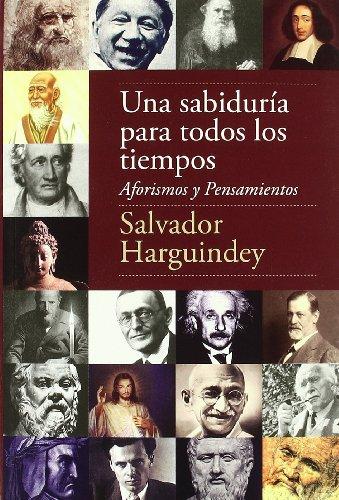 Una sabiduría para todos los tiempos, de Salvador Harguindey