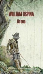 Ursúa, de William Ospina