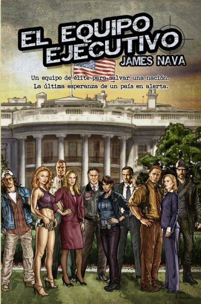 El Equipo Ejecutivo, de James Nava
