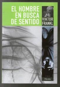 El hombre en busca de sentido, de Víctor Frankl