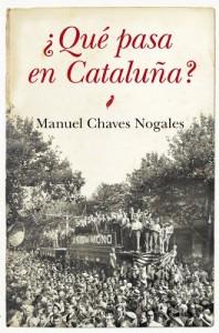 ¿Qué pasa en Cataluña?, de Manuel Chaves Nogales