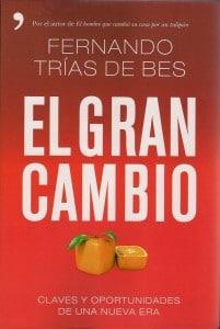 El Gran Cambio, de  Fernando Trías de Bes