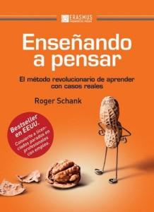 Enseñando a pensar, de Roger Schank