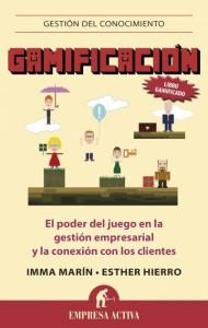 Gamificación, de Imma Marín y Esther Hierro