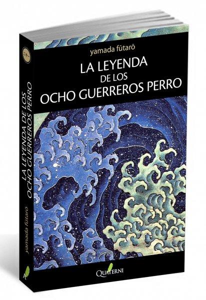 La Leyenda de los Ocho Guerreros Perro, de Fûtarô Yamada