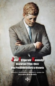 """John Fitzgerald Kennedy. Discursos (1960-1963)"" (Tecnos, 2013)"