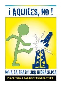 "Aquiles no. Plataforma ""Zaragoza sin fractura""."
