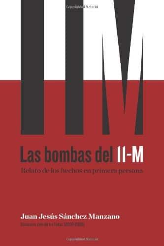 Las bombas del 11M. Relato de los hechos en primera persona