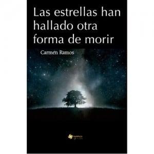 Las estrellas han hallado otra forma de morir, de Carmen Ramos