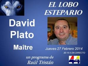 David Plato, maître, en 'El Lobo Estepario'