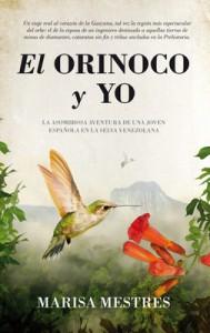 El Orinoco y yo, de Marisa Mestres