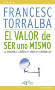 El valor de ser uno mismo, de Francesc Torralba