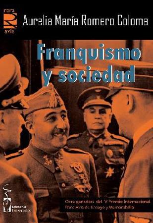 Franquismo y sociedad, de Aurelia María Romero Coloma