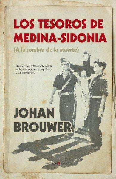 Los tesoros de Medina-Sidonia, de Johan Brouwer