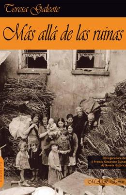 Más allá de las ruinas, de Teresa Galeote