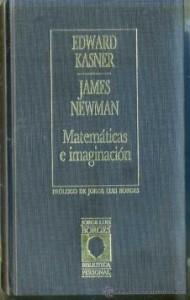 Matemáticas e imaginación, de Edward Kassner y James Newman