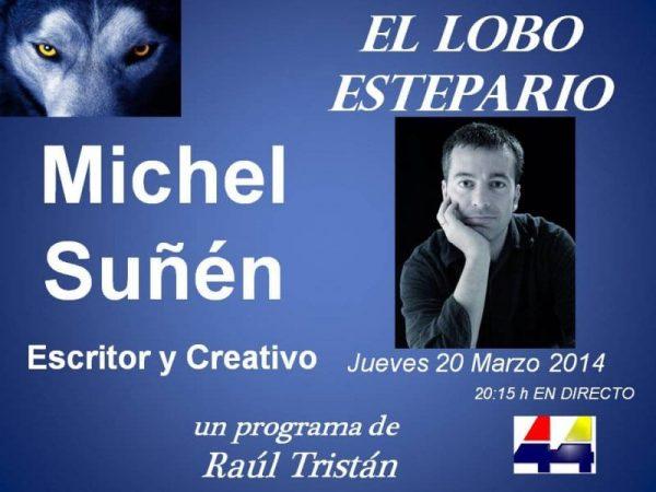 Michel Suñén en El Lobo Estepario