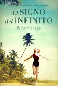El signo del infinito, de Pilar Sahagún