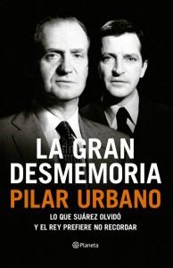 La gran desmemoria, de Pilar Urbano