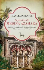Leyendas de Medina Azahara, de Manuel Pimentel Siles