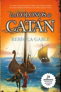 Los colonos de Catán, de Rebecca Gablé