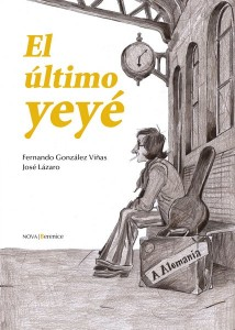El último yeyé, de Fernando González Viñas