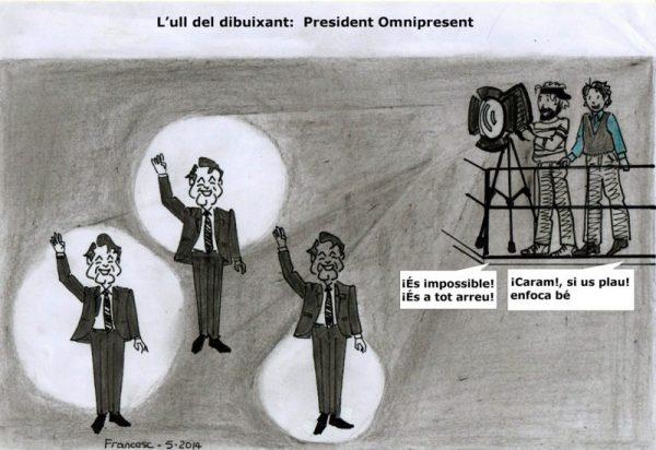 President Omnipresent
