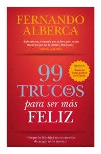 99 trucos para ser más feliz, de Fernando Alberca