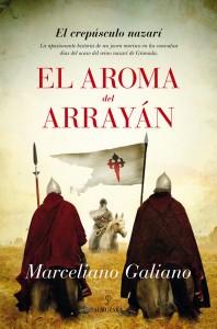 El aroma del arrayán, de Marceliano Galiano