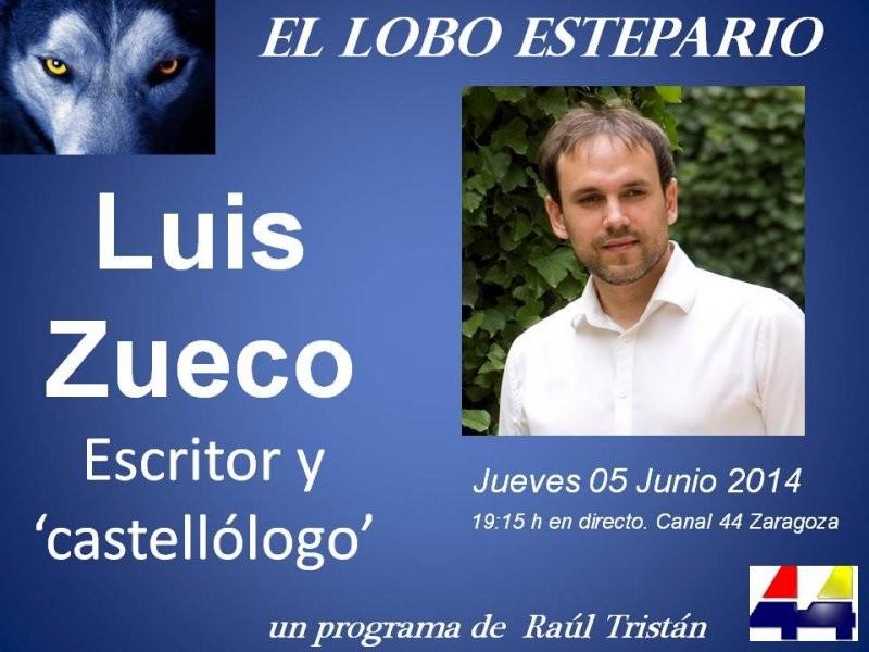 Luis Zueco, escritor y 'castellólogo', en 'El Lobo Estepario'