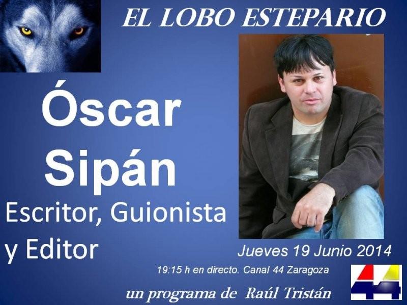 Óscar Sipán,  escritor, guionista y editor, en 'El Lobo Estepario'