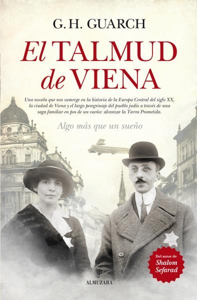 El Talmud de Viena, de Gonzalo Hernández Guarch