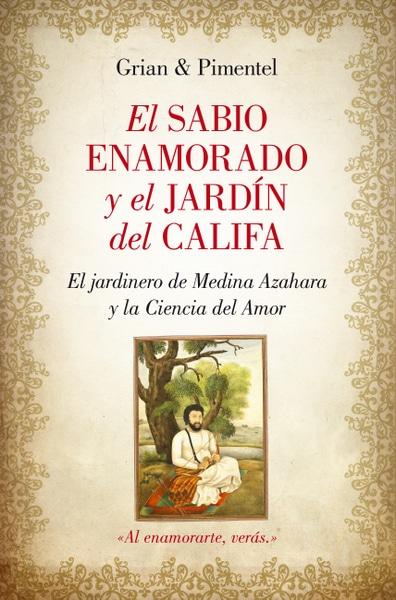 El sabio enamorado y el jardín del califa, de Grian y Manuel Pimentel