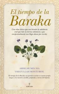 El tiempo de la Baraka, de Abdelmumin Aya y Yaratulah Monturiol