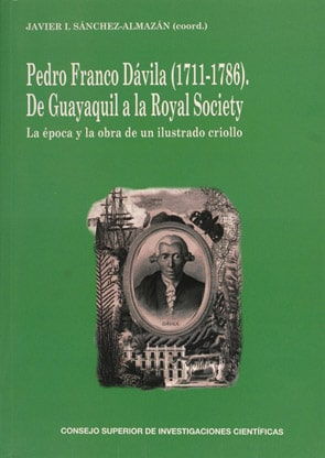 Pedro Franco Dávila (1711-1786): un ilustrado criollo