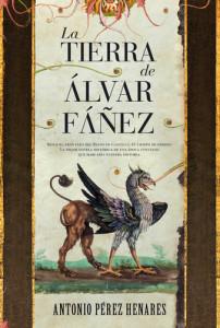 La tierra de Álvar Fáñez, de Antonio Pérez Henares