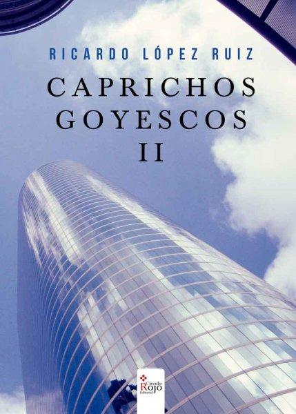 Caprichos Goyescos II, paseo por una vida contada a través de relatos