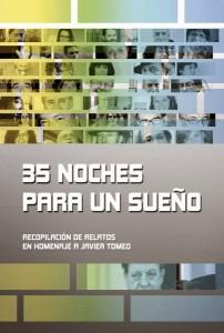 35 NOCHES PARA UN SUEÑO, homenaje a Javier Tomeo