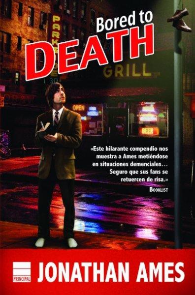 Bored to Death, de Jonathan Ames