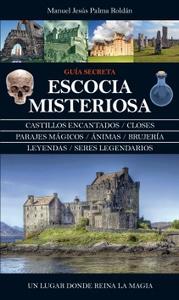 Escocia misteriosa de Manuel Jesús Palma Roldán