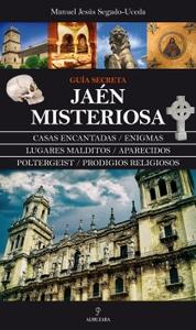 Jaén Misteriosa, de Manuel Jesús Segado-Uceda